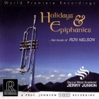 Jerry Junkin & Dallas Wind Symphony Orchestra - Holidays & Epiphanies ...The Music Of Ron Nelson