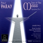 James Paul & Royal Scottish National Orchestra & Chorus: Paul Paray - Joan Of Arc Mass / Symphony No. 1