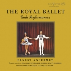 Ernest Ansermet & Royal Opera House Orchestra, Covent Garden - The Royal Ballet Gala Performances