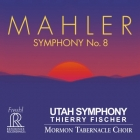 Thierry Fischer & Utah Symphony / Mormon Tabernacle Choir - Gustav Mahler: Symphony No. 8