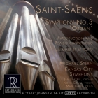 Michael Stern & Kansas City Symphony: Saint-Saëns - Symphony No. 3