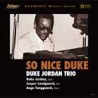 Duke Jordan Trio – So Nice Duke