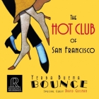The Hot Club of San Francisco: Yerba Buena Bounce