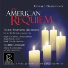 Carl St. Clair & Pacific Symphony Orchestra / Pacific Chorale: Richard Danielpour: An American Requiem