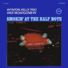 Wynton Kelly Trio & Wes Montgomery - Smokin' At The Half Note