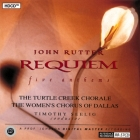 Timothy Seelig & The Turtle Creek Chorale - John Rutter: Requiem
