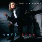 Patricia Barber - Café Blue [Un-Mastered]