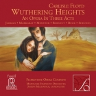 Joseph Mechavich & Milwaukee Symphony Orchestra: Carlisle Floyd - Wuthering Heights