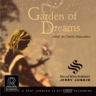 Junkin & Dallas Wind Symphony: Garden of Dreams